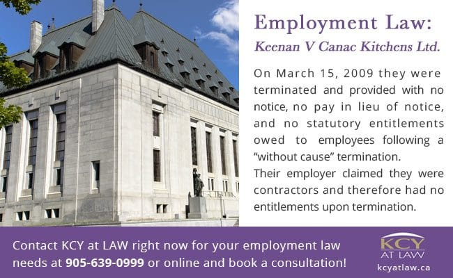 Employment Law - Keenan vs Canac Kitchens Ltd - KCY at LAW