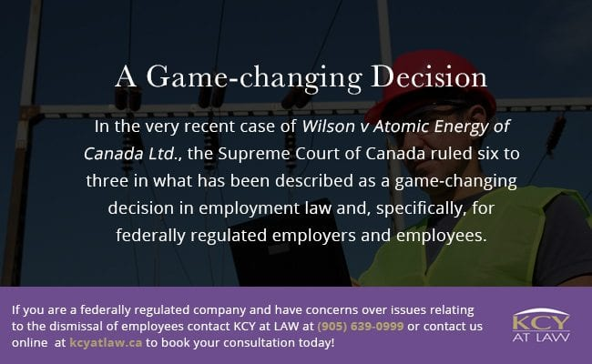 Supreme Court Of Canada Ruling Wilson v Atomic Energy of Canada Ltd - KCY at LAW