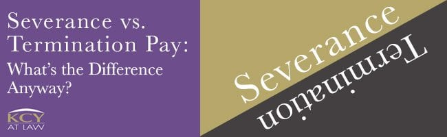 Severance vs. Termination Pay - What's the Difference