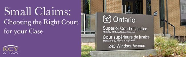 Small Claims Court - Choosing the Right Court for your Case