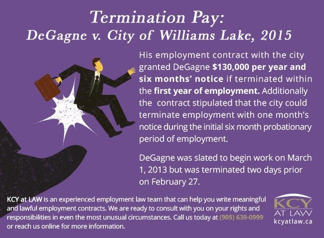 Termination Pay DeGagne v. City of Williams Lake, 2015 - KCY at LAW