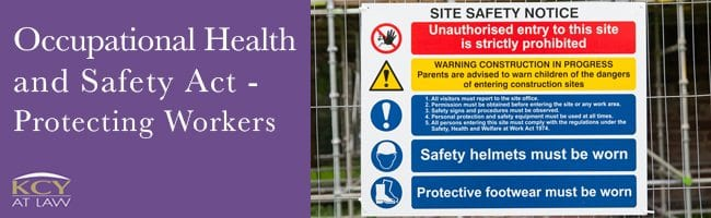 Occupational Health and Safety Act - Protecting Workers - KCY at LAW